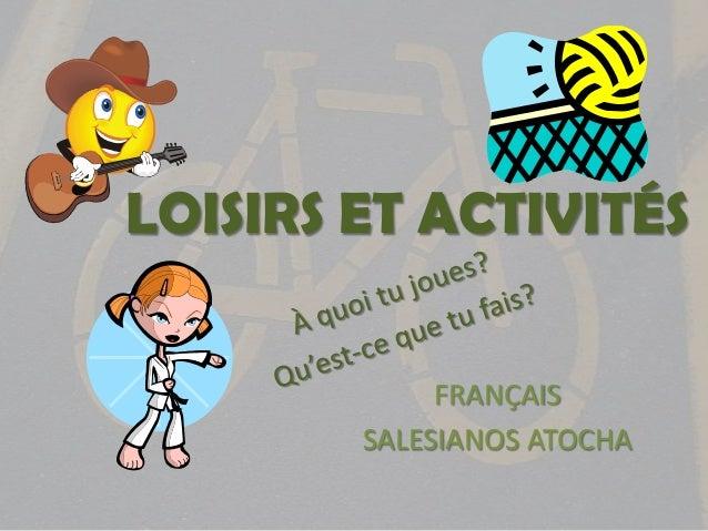 LOISIRS ET ACTIVITÉS             FRANÇAIS        SALESIANOS ATOCHA