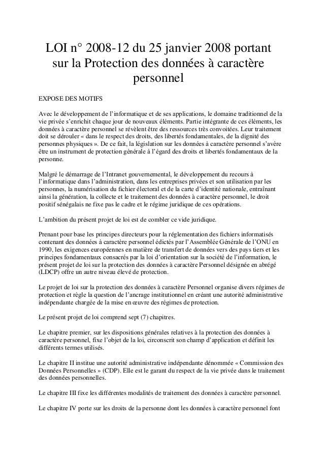 LOI n° 2008-12 du 25 janvier 2008 portant sur la Protection des données à caractère personnel EXPOSE DES MOTIFS Avec le dé...