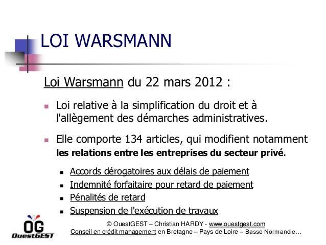 Loi Warsmann du 22 mars 2012 :  Loi relative à la simplification du droit et à l'allègement des démarches administratives...