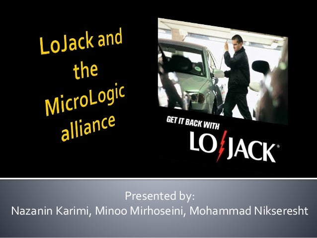 LoJack and the MicroLogic Alliance Harvard Case Solution & Analysis