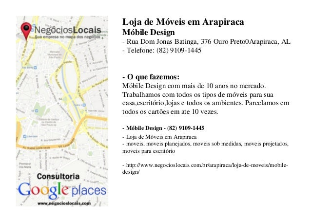 Loja de Móveis em Arapiraca Móbile Design - Rua Dom Jonas Batinga, 376 Ouro Preto0Arapiraca, AL - Telefone: (82) 9109-1445...