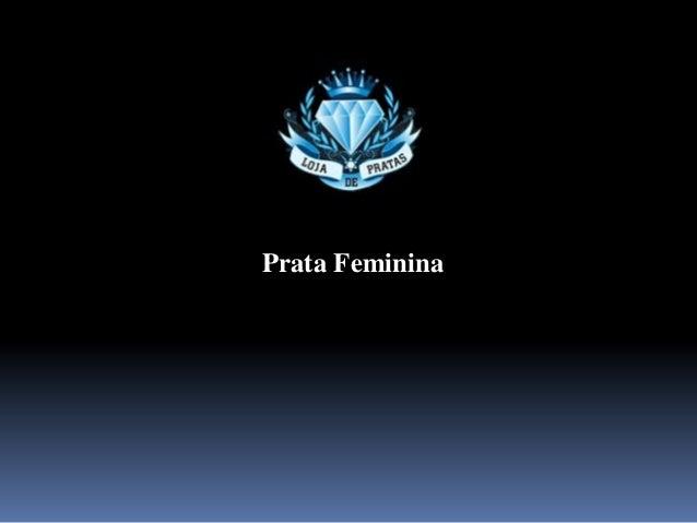 Prata Feminina