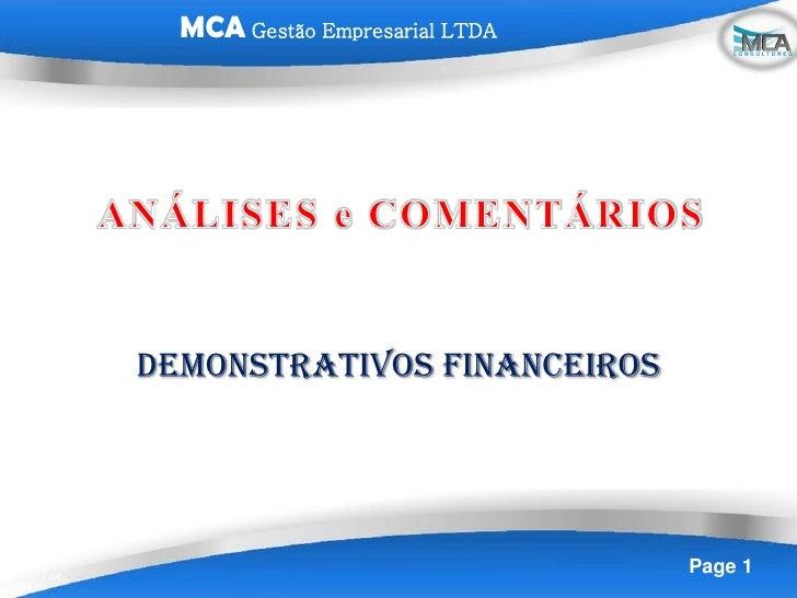 MCA Gestão Empresarial LTDADEMONSTRATIVOS FINANCEIROS                                Page 1