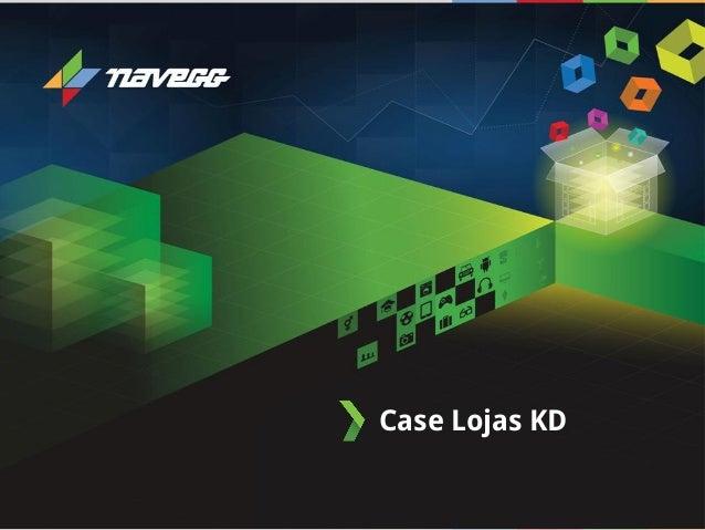 Case Lojas KD