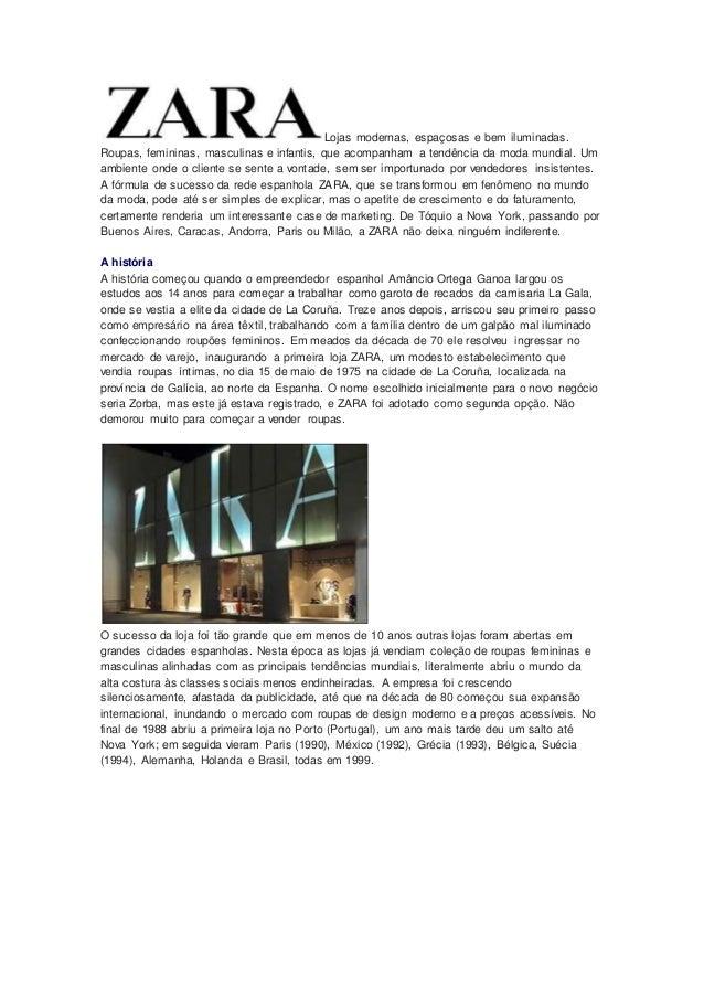 Lojas modernas, espaçosas e bem iluminadas. Roupas, femininas, masculinas e infantis, que acompanham a tendência da moda m...