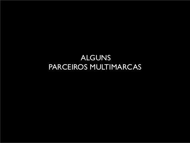 ALGUNS PARCEIROS MULTIMARCAS