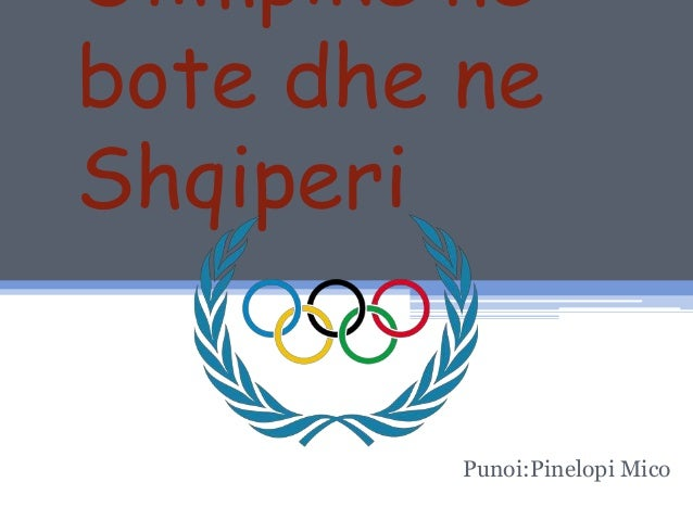 Olimpike ne bote dhe ne Shqiperi Punoi:Pinelopi Mico