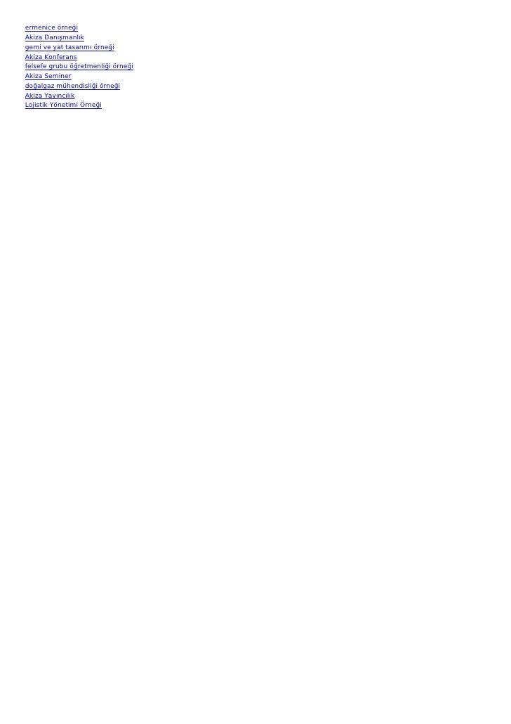 ermenice örneğiAkiza Danışmanlıkgemi ve yat tasarımı örneğiAkiza Konferansfelsefe grubu öğretmenliği örneğiAkiza Seminerdo...