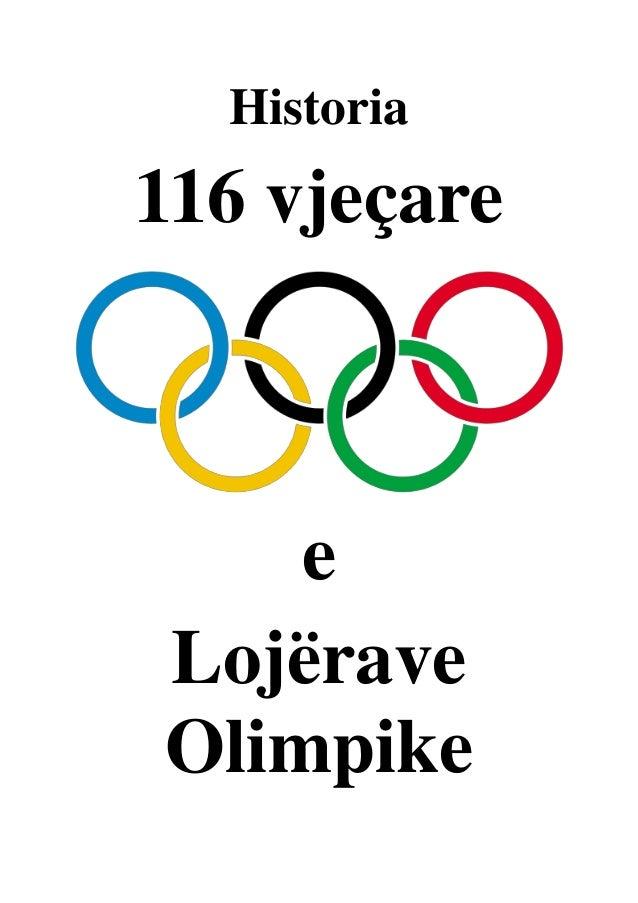 Historia  116 vjeçare  e Lojërave Olimpike