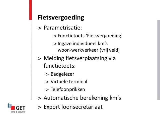 Fietsvergoeding> Parametrisatie:      > Functietoets 'Fietsvergoeding'      > Ingave individueel km's        woon-werkverk...