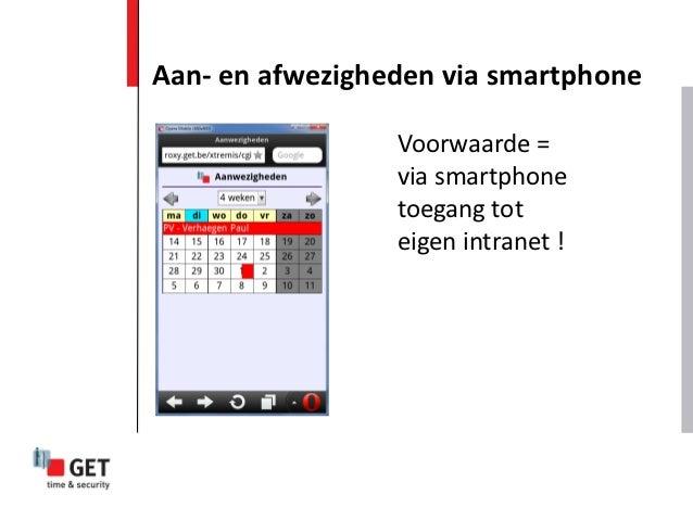 Aan- en afwezigheden via smartphone                 Voorwaarde =                 via smartphone                 toegang to...