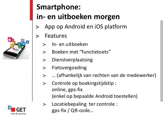 """Smartphone:in- en uitboeken morgen> App op Android en iOS platform> Features  >   In- en uitboeken  >   Boeken met """"functi..."""