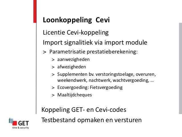 Loonkoppeling CeviLicentie Cevi-koppelingImport signalitiek via import module> Parametrisatie prestatieberekening:   > aan...