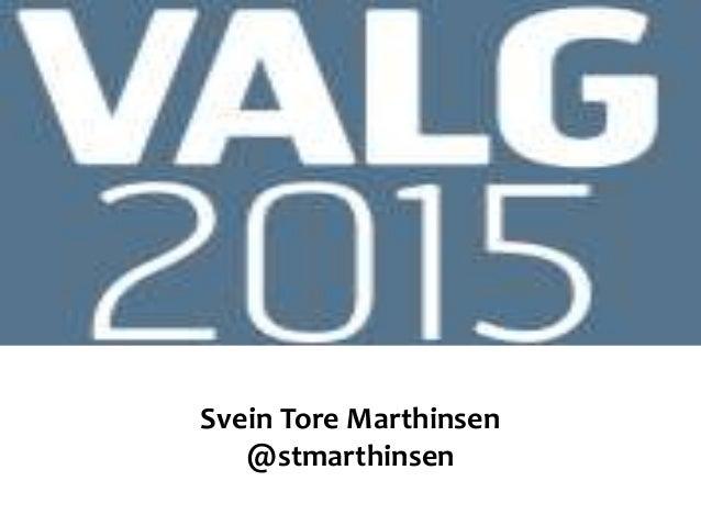 Svein Tore Marthinsen @stmarthinsen