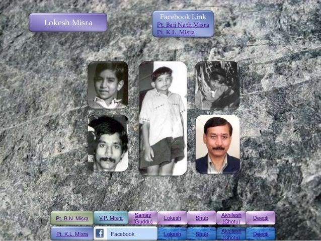 Facebook LinkLokesh Misra                               Pt. Baij Nath Misra                                           Pt. ...