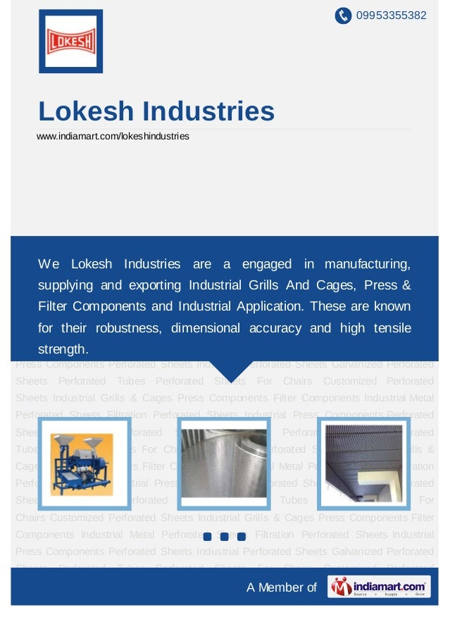 09953355382    Lokesh Industries    www.indiamart.com/lokeshindustriesPerforated Sheets Industrial Perforated Sheets Galva...