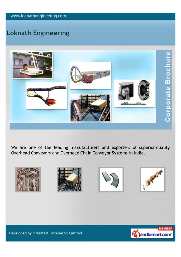 Loknath Engineering We are one of the leading manufacturers and exporters of superior quality Overhead Conveyors and Overh...