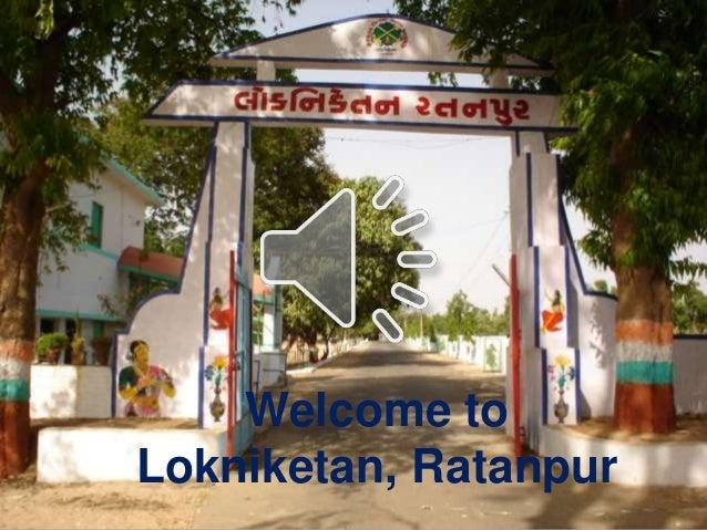 Welcome to Lokniketan, Ratanpur