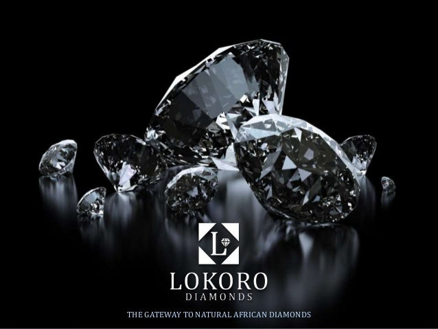 THE GATEWAY TO NATURAL AFRICAN DIAMONDS