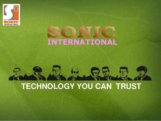 TECHNOLOGY YOU CAN TRUSTINTERNATIONAL