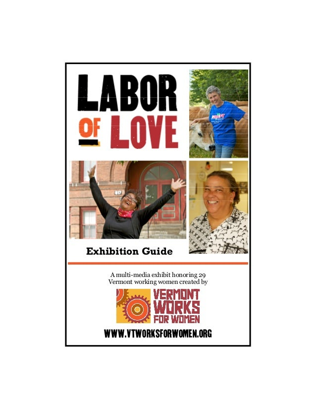 A multi-media exhibit honoring 29 Vermont working women created by www.vtworksforwomen.org Exhibition Guide