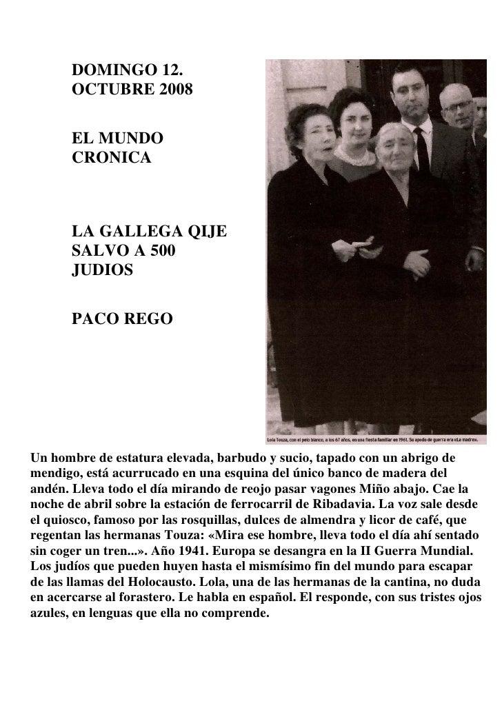 DOMINGO 12.        OCTUBRE 2008         EL MUNDO        CRONICA           LA GALLEGA QIJE        SALVO A 500        JUDIOS...