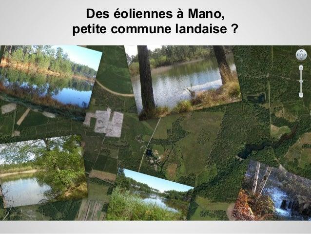 Des éoliennes à Mano,petite commune landaise ?