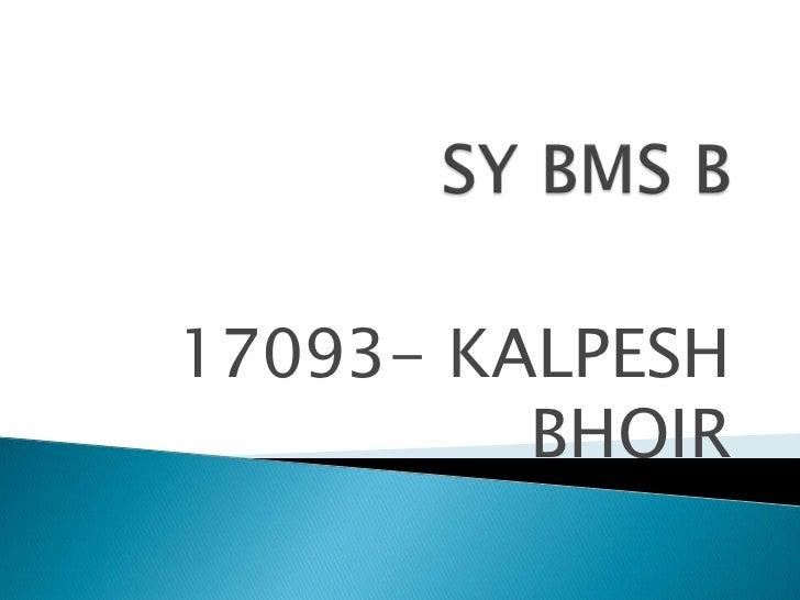 17093- KALPESH         BHOIR