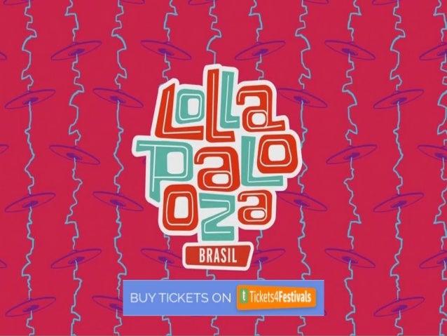 Lollapalooza Brazil Tickets Discount Slide 3