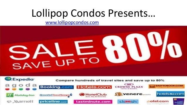 Lollipop Condos Presents… www.lollipopcondos.com