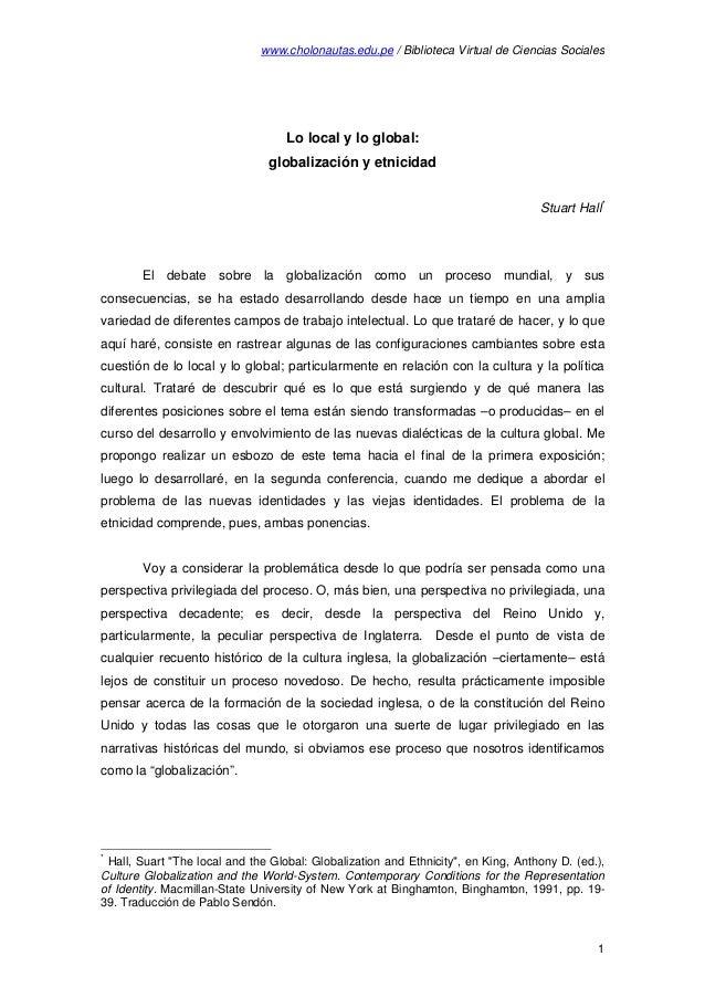 www.cholonautas.edu.pe / Biblioteca Virtual de Ciencias Sociales  Lo local y lo global: globalización y etnicidad Stuart H...