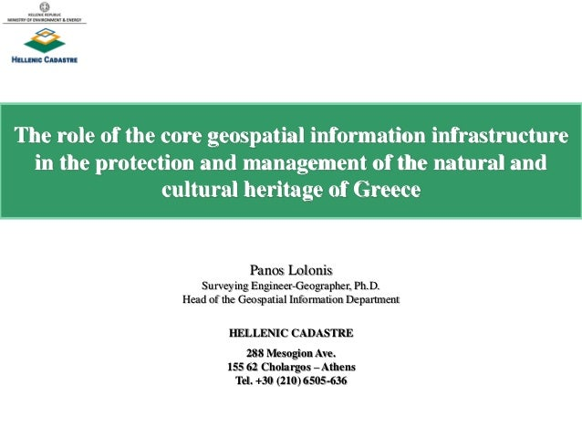 The role of the core geospatial information infrastructure in the protection and management of the natural and cultural he...
