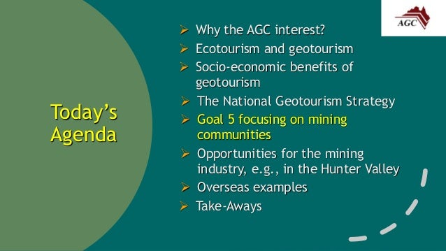 Geotourism - A Transformational Approach to Conserving Heritage and  Generating Post-Mining Economies for Communities Slide 2