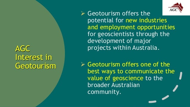 Geotourism - A Transformational Approach to Conserving Heritage and  Generating Post-Mining Economies for Communities Slide 3