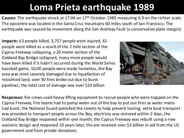 loma prieta earthquake case study loma prieta earthquake 1989causes the earthquake struck at 17 04 on 17th october 1989
