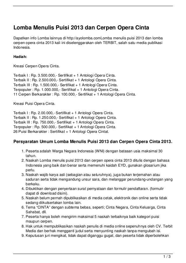 Lomba Menulis Puisi 2013 dan Cerpen Opera CintaDapatkan info Lomba lainnya di http://ayolomba.comLomba menulis puisi 2013 ...