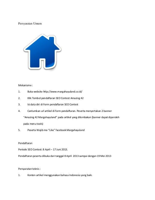 Persyaratan UmumMekanisme :1. Buka website http://www.margahayuland.co.id/2. Klik Tombol pendaftaran SEO Contest Amazing 4...