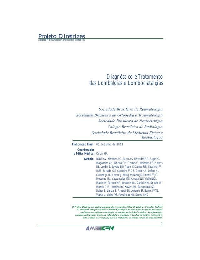 1 Projeto DiretrizesAssociação Médica Brasileira e Conselho Federal de Medicina Sociedade Brasileira de Reumatologia Socie...