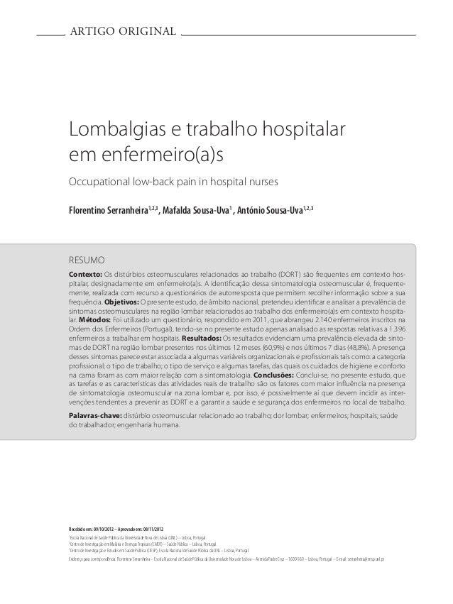 ARTIGO ORIGINAL RESUMO Contexto: Os distúrbios osteomusculares relacionados ao trabalho (DORT) são frequentes em contexto ...