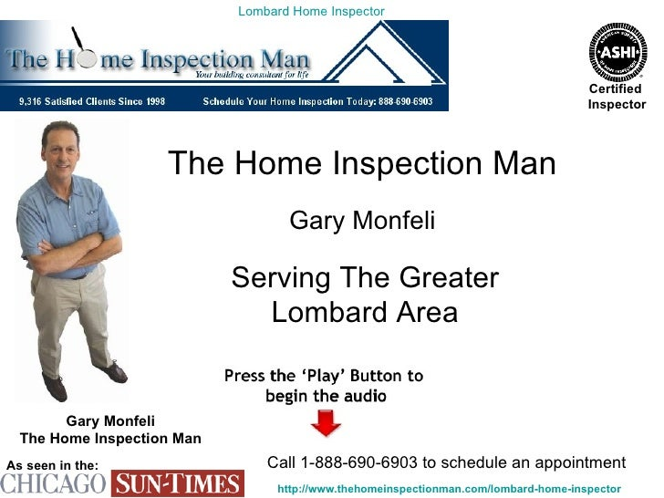 The Home Inspection Man Gary Monfeli Serving The Greater Lombard Area