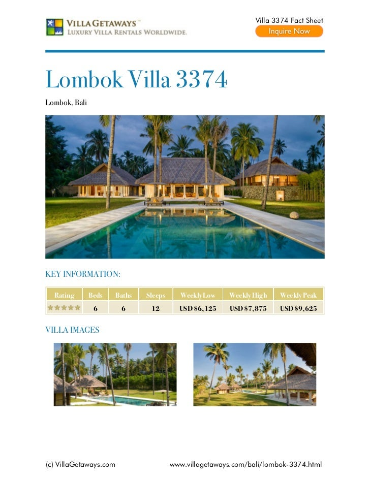 Villa 3374 Fact SheetLombok Villa 3374Lombok, BaliKEY INFORMATION:  Rating       Beds   Baths   Sleeps     Weekly Low    W...