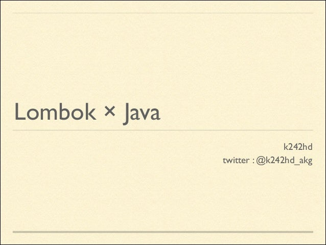 Lombok × Java k242hd  twitter : @k242hd_akg