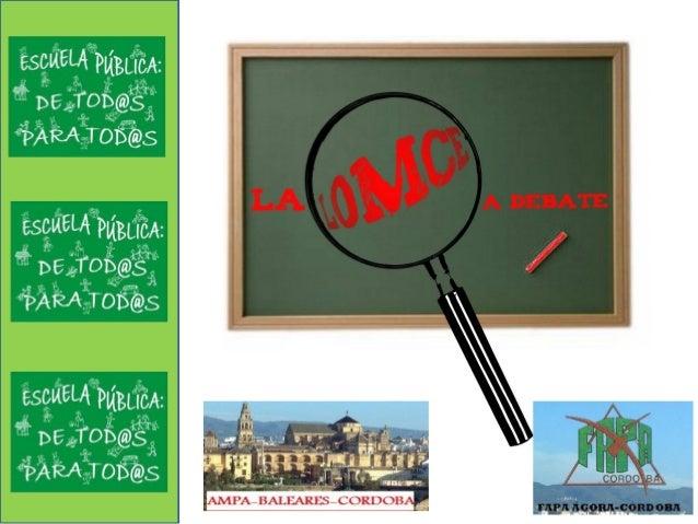 LOMCELEY ORGÁNICA DE MEJORADE LA CALIDAD EDUCATIVANo debatida ni consensuada.Reválidas:Carrera de obstáculos para el alumn...