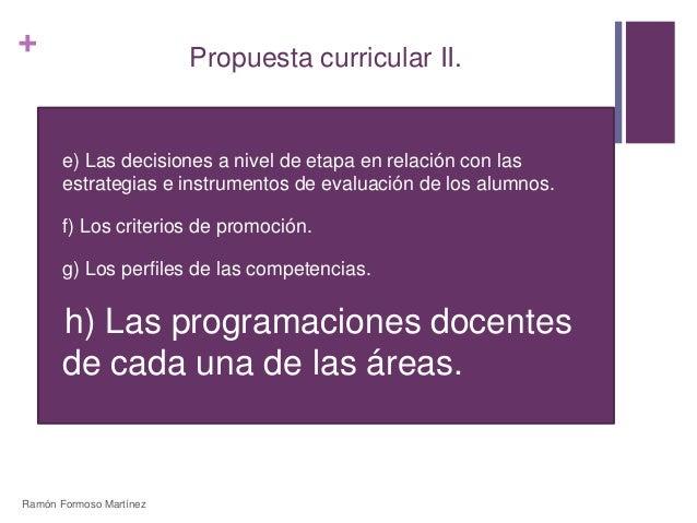 +  Propuesta curricular II.   e) Las decisiones a nivel de etapa en relación con las  estrategias e instrumentos de evalu...