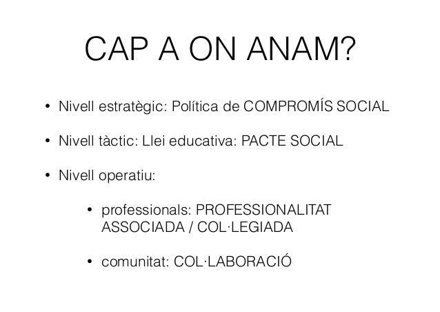 Professionalitat Compromís Col·laboració Pacte