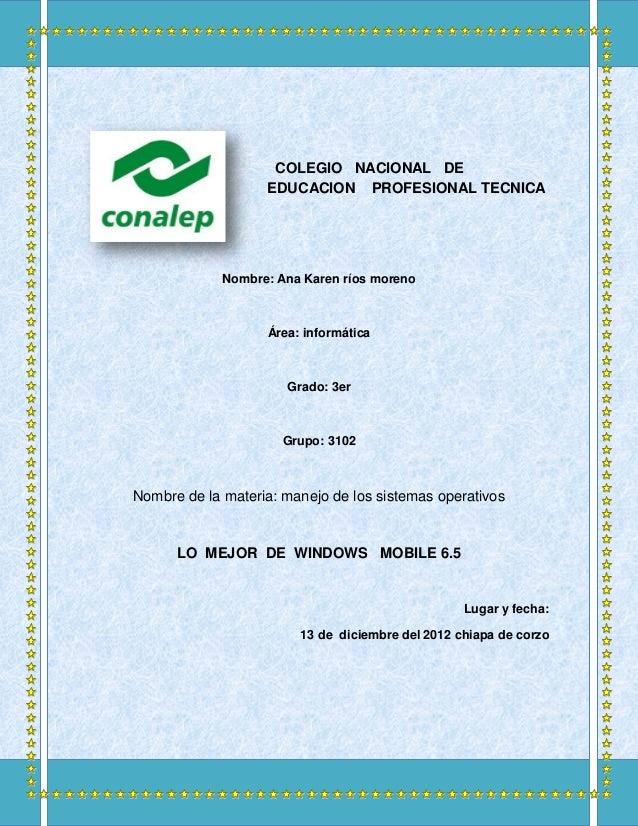 COLEGIO NACIONAL DE                   EDUCACION PROFESIONAL TECNICA             Nombre: Ana Karen ríos moreno             ...