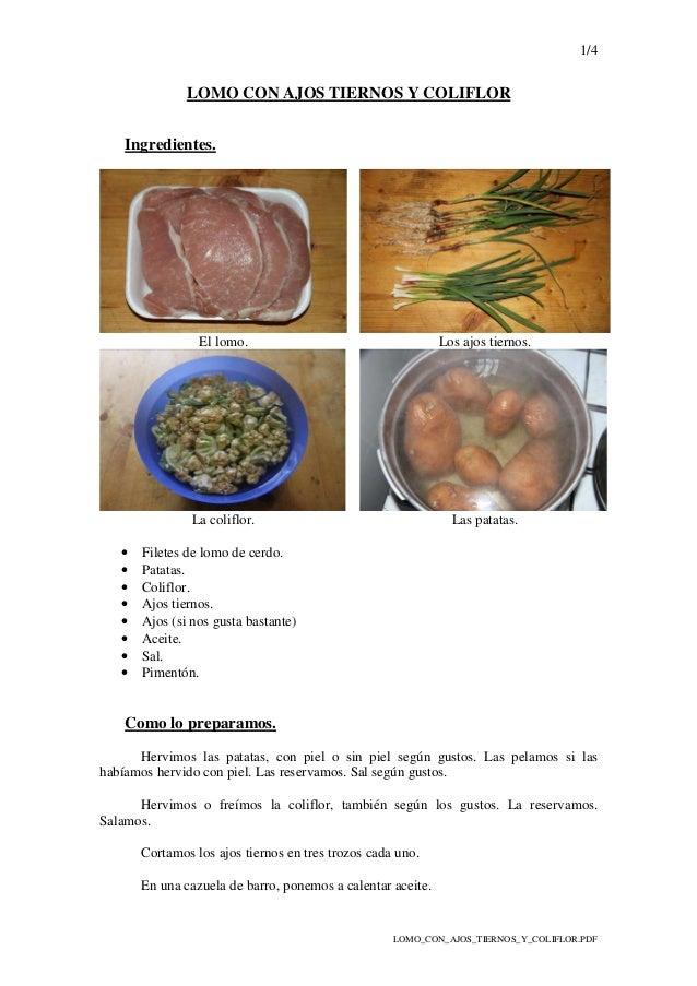 1/4 LOMO_CON_AJOS_TIERNOS_Y_COLIFLOR.PDF LOMO CON AJOS TIERNOS Y COLIFLOR Ingredientes. El lomo. Los ajos tiernos. La coli...