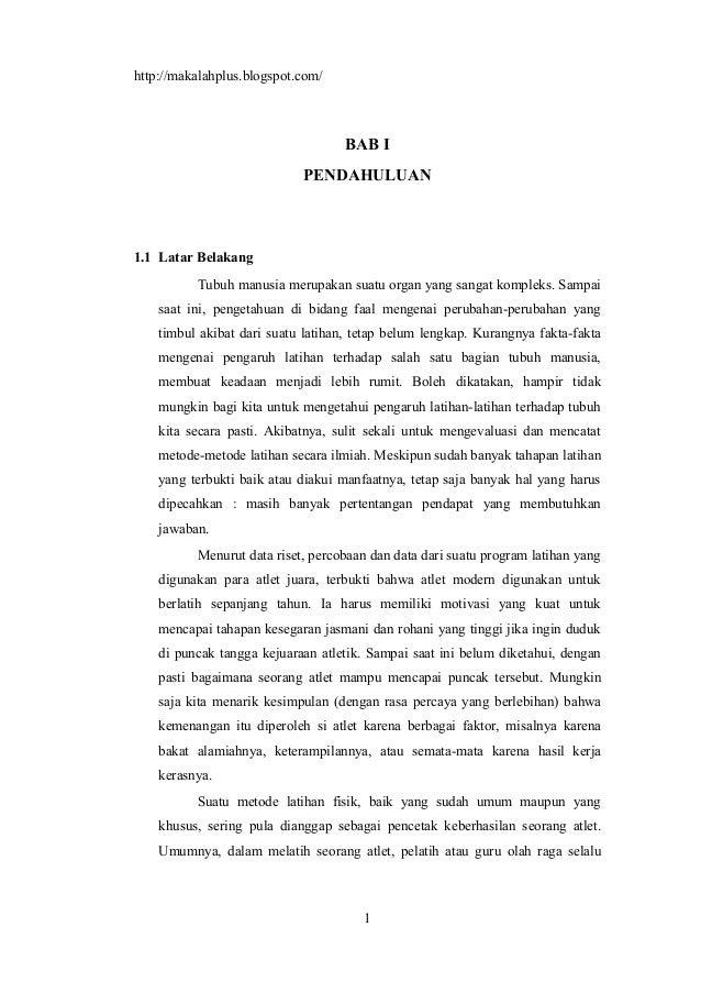 http://makalahplus.blogspot.com/ BAB I PENDAHULUAN 1.1 Latar Belakang Tubuh manusia merupakan suatu organ yang sangat komp...
