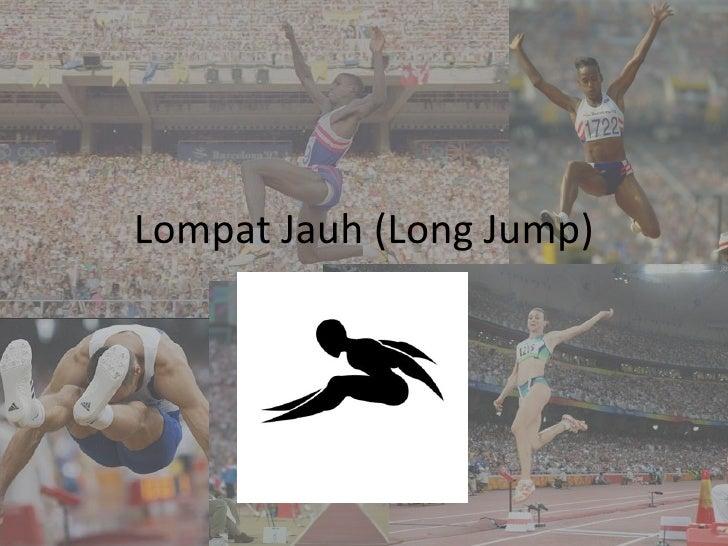 Lompat Jauh (Long Jump)