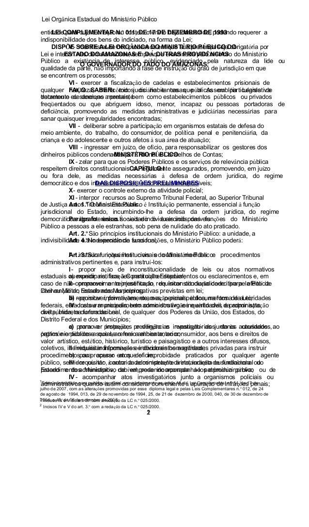 Lei Orgânica Estadual do Ministério Público 1 entidade para cuja a criaçãoN.º 011, DEo erário DEZEMBRO DE podendo requerer...